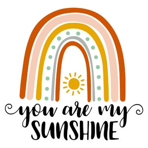 you are my sunshine rainbow