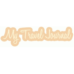 my travel journal word bubble