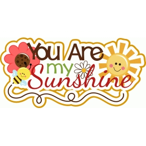 you are my sunshine title