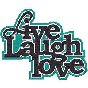 live, laugh, love title