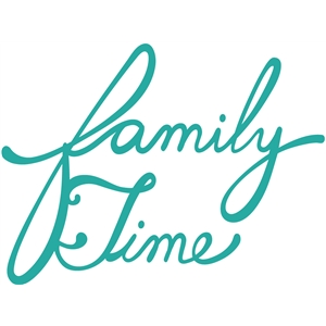 'family time' word phrase