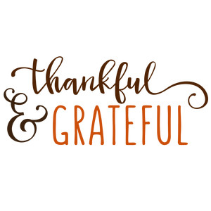 thankful & grateful phrase