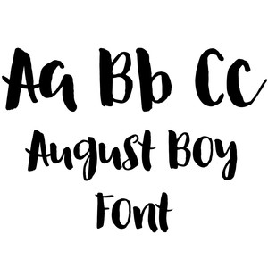 august boy brush font