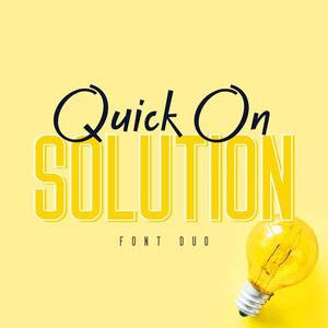 quick on & solution font duo