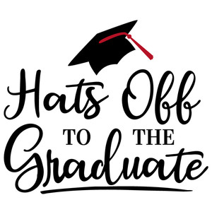 hats off to graduate