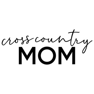 cross country mom phrase