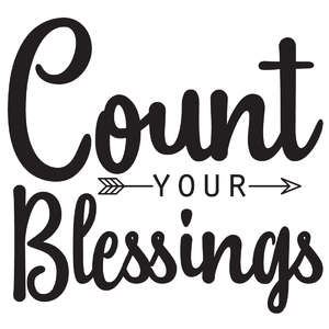 count your blessings arrow quote