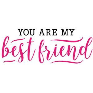 you are my best friend quote
