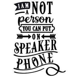 not person put on speaker phone