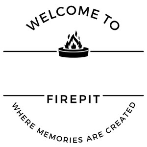 welcome to firepit - name template