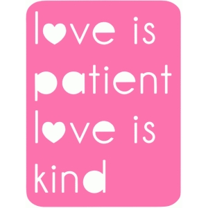 love is patient 3x4 life card