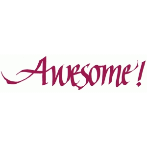 awesome! - calligraphic