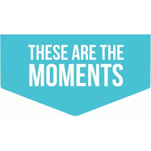 these are the moments tab