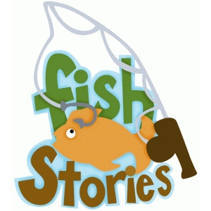 fish stories phrase