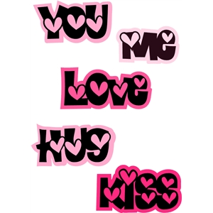 love hug kiss me you words