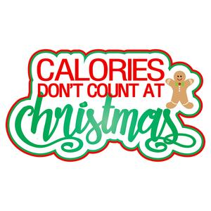 calories don't count