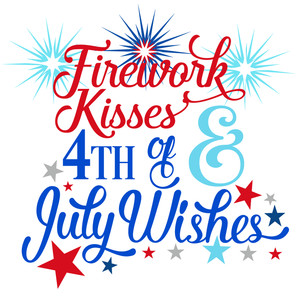 firework kisses 4th of july wishes