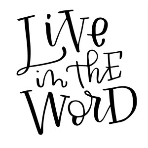 live in the word