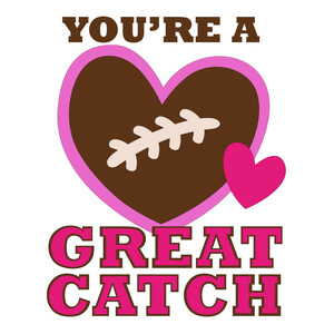 you're a great catch football valentine
