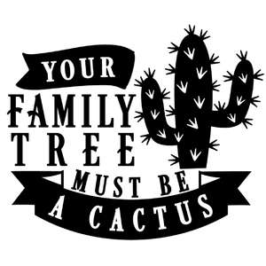 family tree must be cactus