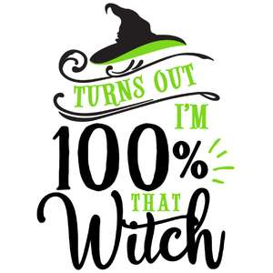 i'm 100% that witch