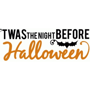 twas the night before halloween phrase