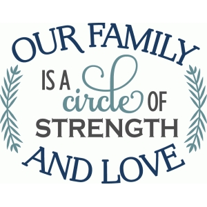 family circle of strength & love - phrase