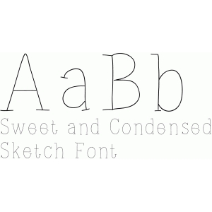 sweet and condensed sketch font