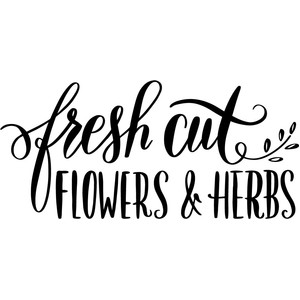 fresh cut flowers and herbs