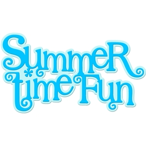 'summer time fun' word art