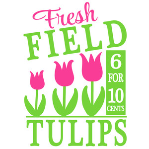 fresh field tulip sign