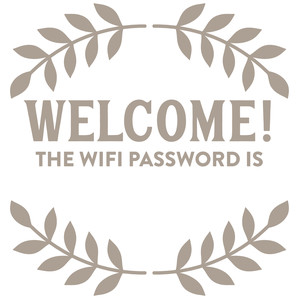 welcome the wifi password is