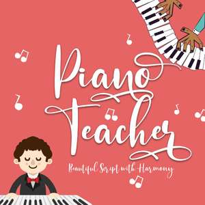 piano teacher