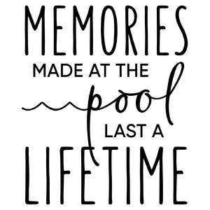 memories made at the pool phrase