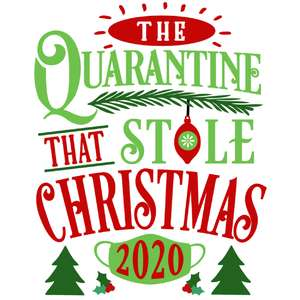 quarantine that stole christmas