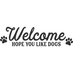 welcome hope you like dogs
