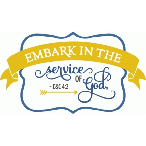embark in the service of god - phrase