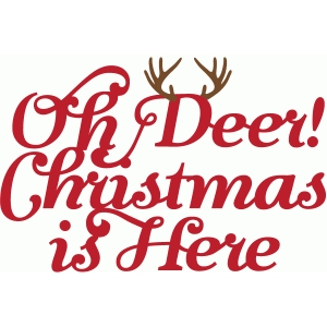 oh deer! christmas is here