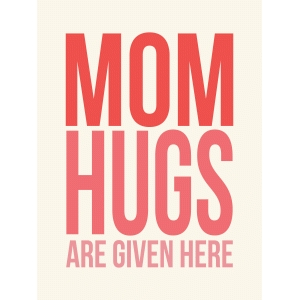 mom hugs 3x4 quote card