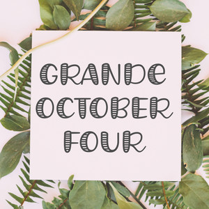 grande october four font