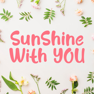 sunshine with you font