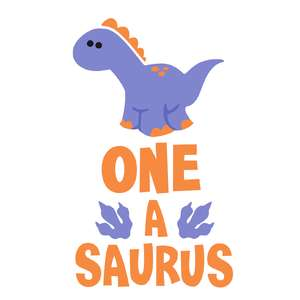 one a saurus birthday phrase