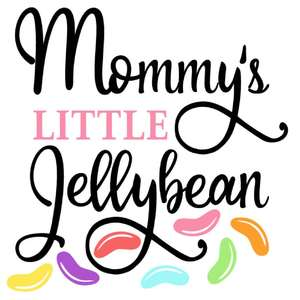 mommy's little jellybean