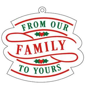 our family to yours tag