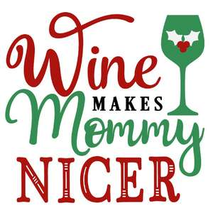 wine makes mommy nicer