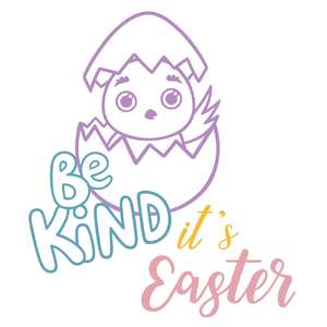 be kind it's easter