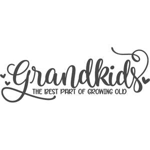 grandkids the best part of growing old
