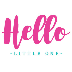 hello little one quote