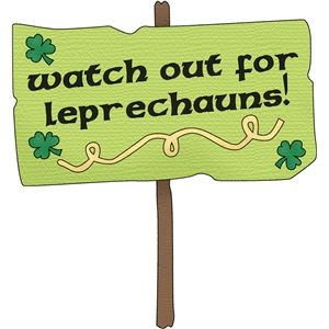 watch for leprechauns sign