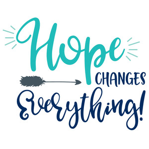 hope changes everything quote